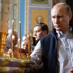 Why Putin's Christian Faith Is Most Likely Authentic